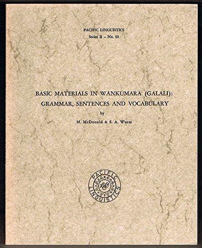 9780858832022: Basic Materials in Wankumara (Galali): Grammar, Sentences, and Vocabulary (Pacific Linguistics, B-65)