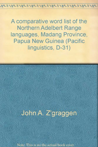 A comparative word list of the Northern Adelbert Range languages, Madang Province, Papua New Guinea...