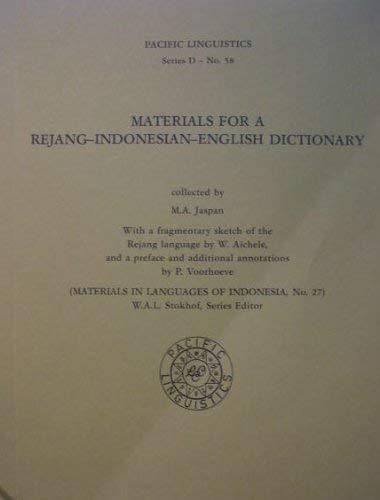 Materials for a Rejang-Indonesian-English dictionary (Pacific linguistics: Jaspan, M. A.,