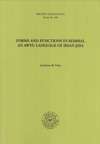 Forms and Functions in Kombai, an Awyu: VRIES, LOURENS DE