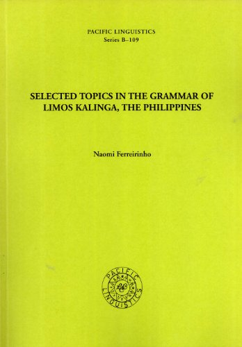 9780858834194: Selected Topics in the Grammar of Limos Kalinga, the Philippines. Pacific Linguistics, Series B - 109