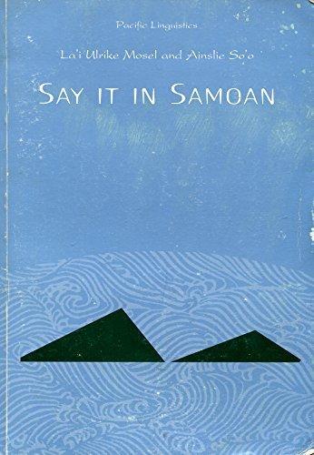 9780858834590: Say it in Samoan (Pacific linguistics)