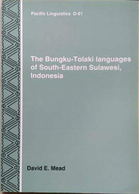 9780858834736: The Bungku-Tolaki languages of South-Eastern Sulawesi, Indonesia (Pacific linguistics. Series D-91)