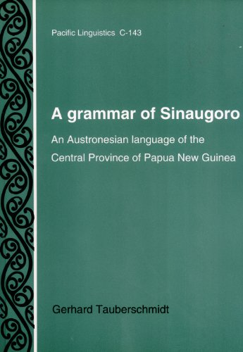 9780858834903: A grammar of Sinaugoro: An Austronesian language of the Central Province of Papua New Guinea (Pacific linguistics, C-143)