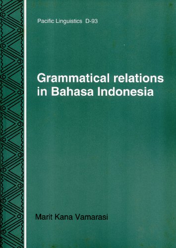9780858835214: Grammatical Relations in Bahasa Indonesia (Pacific Linguistics, D-93)