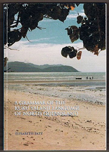 9780858835344: A grammar of the Kuku Yalanji language of north Queensland (Pacific linguistics)