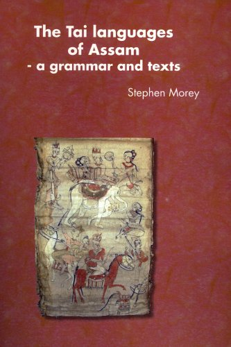 9780858835498: The Tai Languages of Assam - A Grammar and Texts (Pacific Linguistics, 565)
