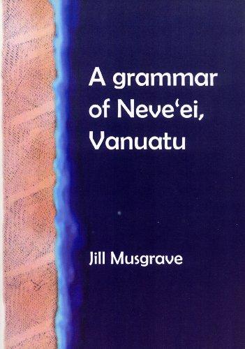 9780858835801: A Grammar of Neve'ei, Vanuatu