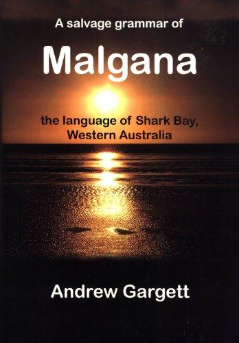 9780858836327: Salvage Grammar of Malgana, the Language of Shark Bay, Western Australia (Pacific Linguistics, 624)