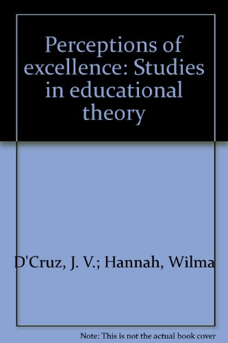 9780858842403: Perceptions of Excellence: Studies in Educational Theory