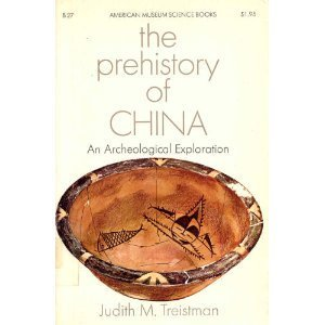 9780858850125: The prehistory of China: An archaeological exploration