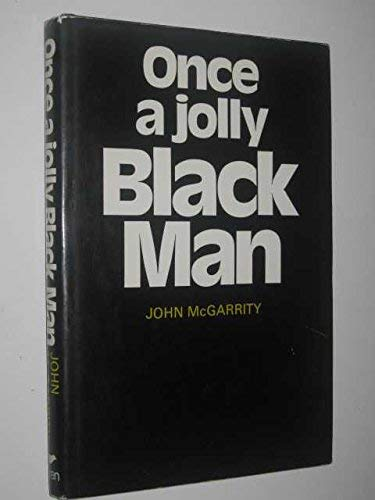 Once a Jolly Black Man