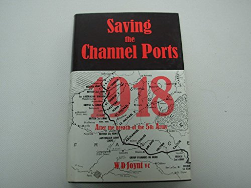 9780858852020: Saving the channel ports, 1918