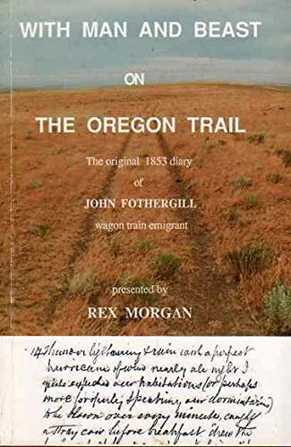 9780858900257: With Man and Beast On the Oregon Trail