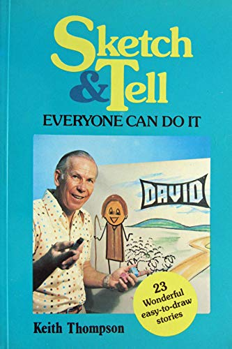 9780858921511: Sketch and tell: Everyone can do it! (A Anzea Resource Range)