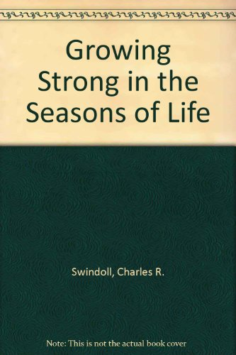 9780858923171: Growing Strong in the Seasons of Life