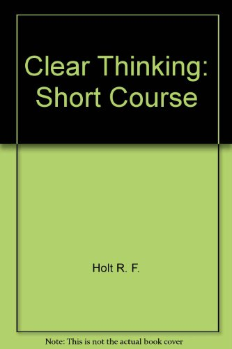 9780858964266: Clear Thinking: Short Course