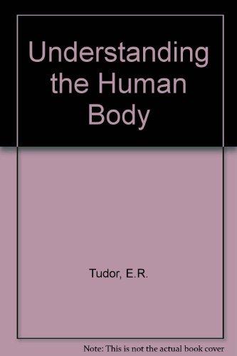 9780858968196: Understanding the Human Body