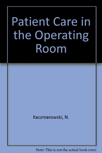 9780858968240: Patient Care in the Operating Room