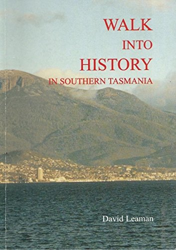 9780859018630: Walk Into History in Southern Tasmania