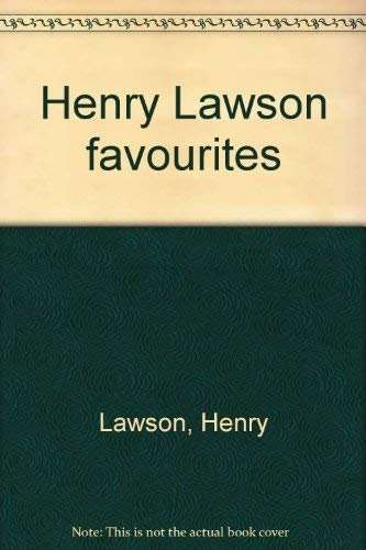 HENRY LAWSON FAVOURITES:HIS BEST-LOVED STORIES