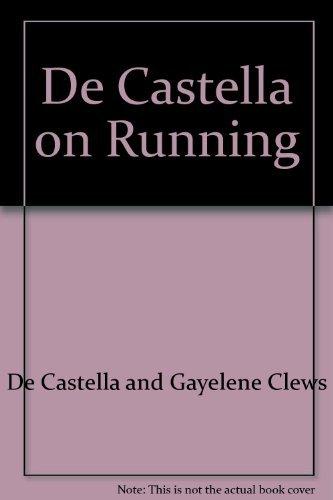 De Castella On Running: De Castella with