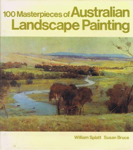 9780859021449: 100 Masterpieces of Australian Landscape Painting