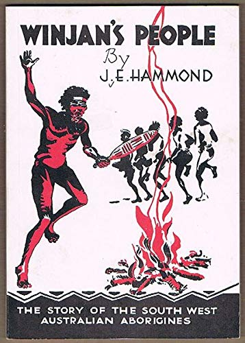 Winjan's People The Story of the South-West: J. E. Hammond