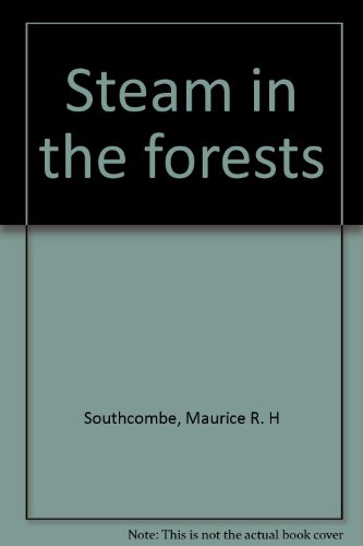 9780859050821: Steam in the forests