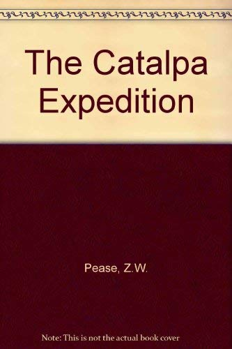 9780859053082: The Catalpa Expedition
