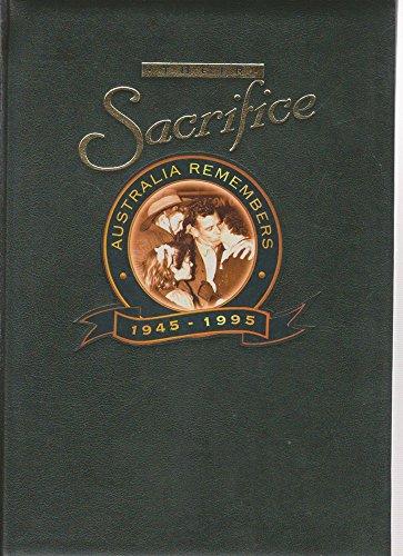 9780859107808: Their sacrifice: Australia remembers, 1945-1995