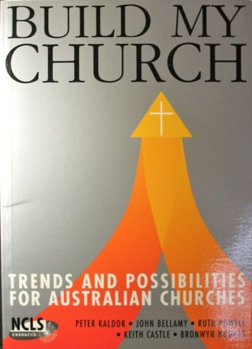 Build my church: Trends and possibilities for: Kaldor, Peter ;