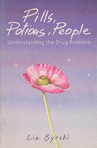 Pills, Potions, People Understanding the Drug Problem
