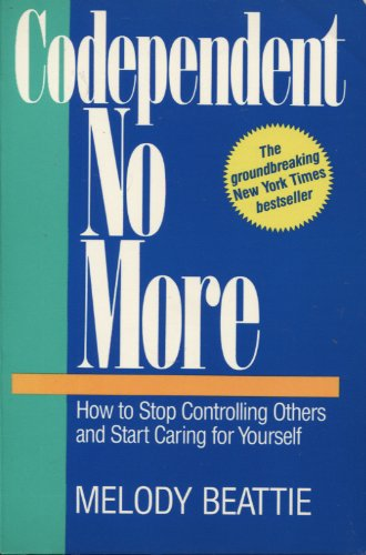 9780859247818: Codependent No More: How to Stop Controlling Others and Start Caring for Yourself