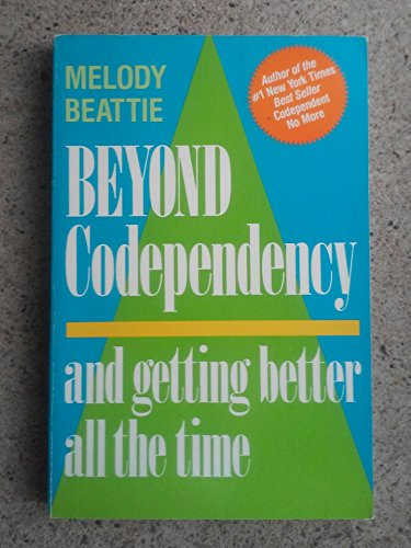 9780859248334: Beyond Codependency: And Getting Better All the Time