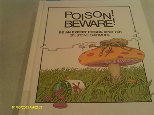 9780859248587: Poison! Beware!: Be an Ace Poison Spotter (Spaceship Earth)