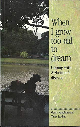 When I Grow Too Old to Dream: Naughtin, G. and