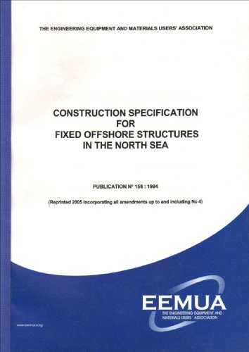 9780859310741: Construction Specification for Fixed Offshore Structures in the North Sea: Publication 158