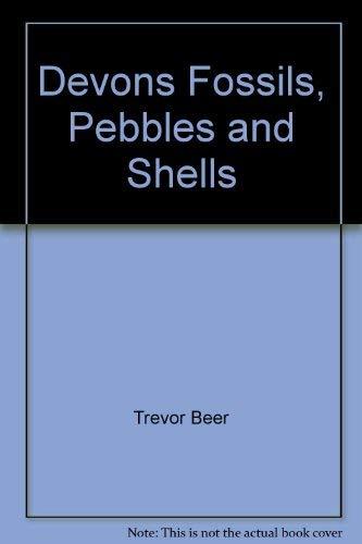 9780859320726: Devon's Fossils, Pebbles and Shells (Viewing Devon series)