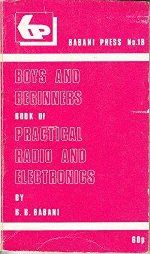 9780859340182: Boys and Beginners Book of Practical Radio and Electronics