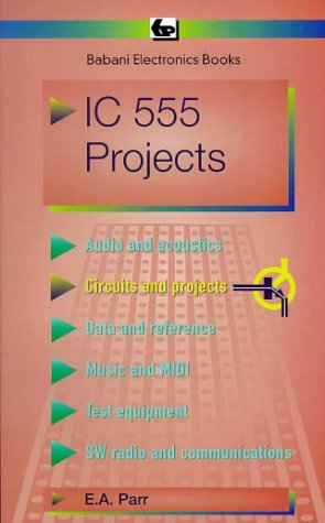 9780859340472: Integrated Circuit 555 Projects (BP)