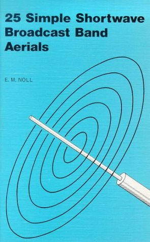 9780859341073: 25 Simple Shortwave Broadcast Band Aerials (BP)