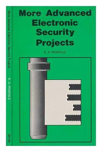 9780859341646: More Advanced Electronic Security Projects (Bernard Babani Publishing Radio & Electronics Books)