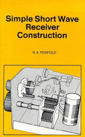 9780859342209: Simple Short Wave Receiver Construction (BP)
