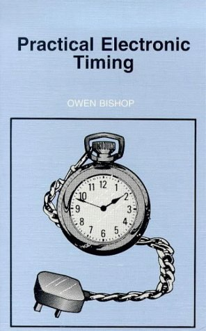 Practical Electronic Timing (BP) (0859343170) by O.N. Bishop
