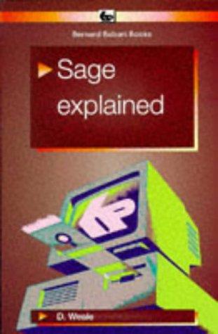 9780859343282: Sage Explained (Bernard Babani Publishing Radio & Electronics Books)