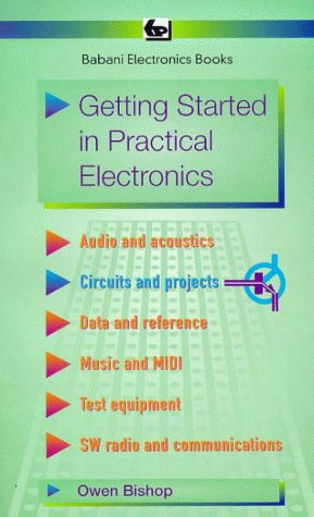 9780859343459: Getting Started in Practical Electronics (BP)