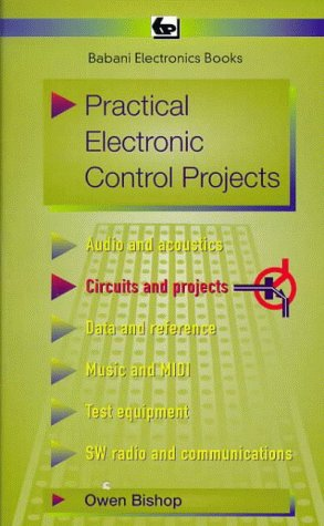 Practical Electronic Control Projects (BP) (0859343774) by O.N. Bishop