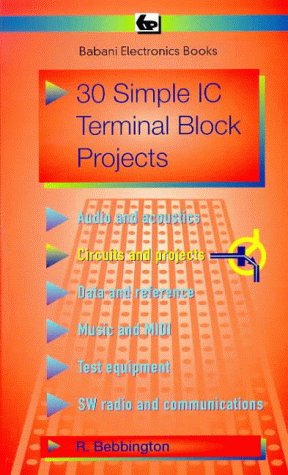9780859343794: 30 Simple I.C.Terminal Block Projects (BP)