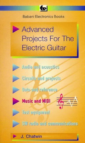 9780859343800: Advanced Projects for the Electric Guitar (BP)
